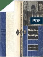 Gurvitch, George - Dialéctica y Sociología, Ed. Bibliot.univers. Central de Venezuela, 1965