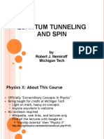 Quantum Tunneling and Spin 14