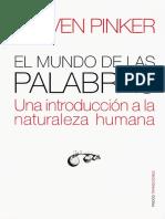 251356943 Pinker Steven El Mundo de Las Palabras (1)