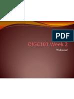 DIGC101 Week 2 Tutorial Powerpoint