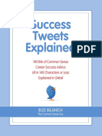 Success Tweets Explained