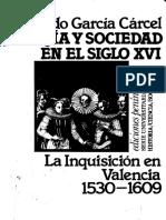 Garcia Carcel Ricardo - Herejia Y Sociedad en El Siglo Xvi