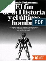 El Fin de la Historia - Francis Fukuyama.pdf