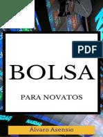 Bolsa Para Novatos_ Guia Basica - Alvaro Asensio