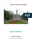 Peregrinacion a Lourdes, Grupo Venezuela