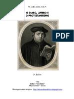 O Diabo, Lutero e o Protestantismo - Júlio Maria de Lombaerde