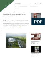 Increíble Domo Gigante en Japón _ DOGGUIE