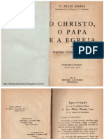 O Cristo, o Papa e a Igreja - Júlio Maria de Lombaerde