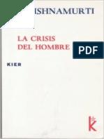 Krishnamurti - La Crisis Del Hombre