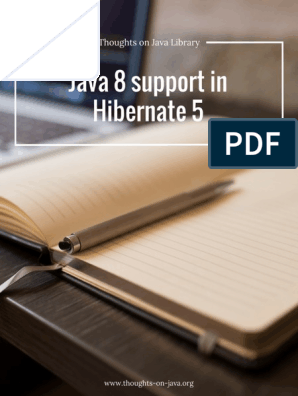 Java 8 Support in Hibernate 5 - Thoughts on Java Library (1