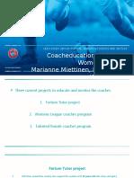 Marianne MiettinenUEFA SGS presentation coach education projects.pptx
