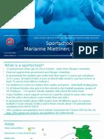 Marianne MiettinenUEFA SGS sportschools in Finland.pptx