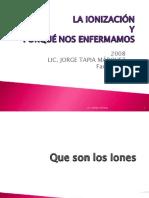 09 Ionizacion - Radicales Libres - Jorge Tapia