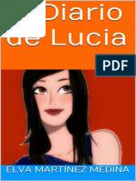 Amigas y Treintaneras 1 - El Diario de Lucia - Elva Martinez
