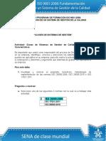 RESPUESTAS Actividad de Aprendizaje Unidad 2 Clases de Sistemas de Gestion