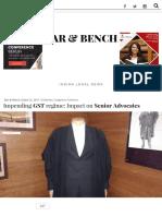 Impending GST Regime_ Impact on Senior Advocates - Bar & Bench