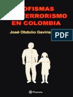 Sofismas del Terrorismo en Colombia %28Jose Obdulio Gaviria%29.pdf