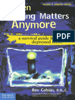 When Nothing Matters Anymore - A Survival Guide for Depressed Teens (2007)