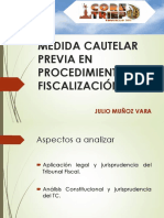 Medidad Cautelar en Fiscalización - Julio Muñoz