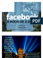FACEBOOK - A Boon or A Bane...???