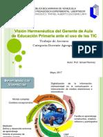 Visión Hermenéutica del gerente de Aula de Educación primaria en el uso de las TIC