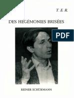 Reiner Schürmann-Des Hégémonies Brisées-Éditions Trans-Europ-Repress (1996)