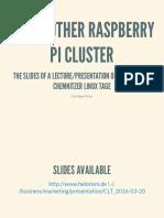 141 Ein Weiterer Raspberry Pi Cluster Folien CLT 2016-03-20 YetAnotherRaspberryPiCluster