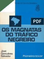 Os Magnatas Do Tráfico Negreiro - José Gonçalves Salvador_text