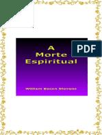 A Morte Espiritual - Evangelho – Bíblia – Igreja – Fé - Graça