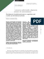 El desarrollo de proyectos audiovisuales adquisicióny creación de formatos de entretenimiento.pdf