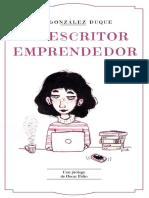 El Escritor Emprendedor_ Como g - Ana Gonzalez Duque