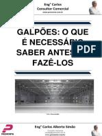 Galpões- o Que é Necessário Saber Antes de Fazê-los