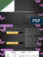 Ruptura Prematura de Membrana