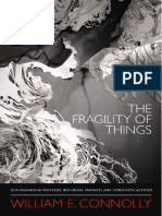 William E. Connolly-The Fragility of Things_ Self-Organizing Processes, Neoliberal Fantasies, And Democratic Activism-Duke University Press Books (2013)