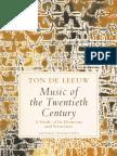 Ton de Leeuw, Music of the Twentieth Century