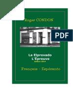 La Elprovado - Condon Roger (L'Épreuve)