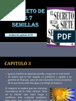 Secreto de Las 7 Semillas 3- 9