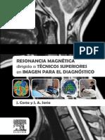 Resonancia Magnetica Dirigida a Tecnicos Superiores en Imagen Para El Diagnostico