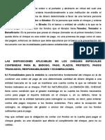 Las Disposiciones Aplicables en Los Cheques Especiales Contenidas Para El Endoso, Pago, Plazos, Protesto, Pagos Truncados, Responsabilidades y Exoneraciones.