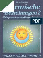 Martin Schulman - Karmische Beziehungen 2 - Die Partnerschaftlichen Aspekte