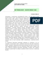 Informacione_tehnologije, Izazovi nekad i sad Nenad Veljkovic