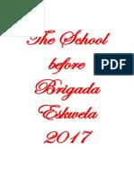 Before Brigada