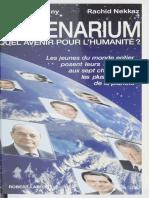 1 Millenarium, Quel Avenir Pour l'Humanité Avec Bill Clinton Et Jacques Chirac
