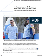 Diretor de Futebol e Presidente Do Cruzeiro Comentam Cobranças