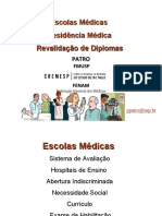 Escolas Médicas, Residência Médica e Revalidação de Diplomas
