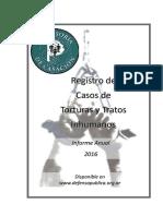 Registro de casos de torturas y tratos inhumanos 2016