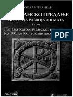 Hriscansko Predanje Istorija Razvoja Dogmata 1 Tom Od 100.-600. - Jaroslav Pelikan