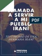 Llamada a Servir a mi Pueblo Iraní - Testimonio de una hermana iraní