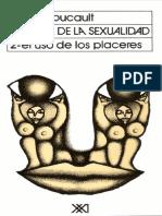 Foucault, M. Historia de La Sexualidad 2 El Uso de Los Placeres.pdf