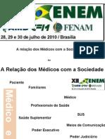 A Relação dos Médicos com a Sociedade - FENAM